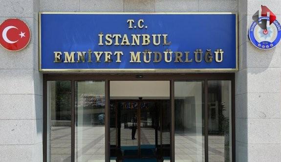 İstanbul Emniyeti'nde Hareketli Dakikalar!