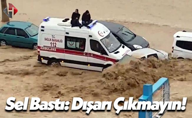 Mersin'i Sel Aldı Belediye Uyardı: Sakın Dışarı Çıkmayın!