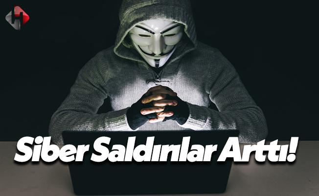 Siber Saldırılar Türkiye İçin Arttı!