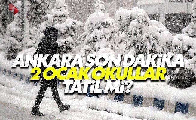 Ankara Valiliği bugün 2 Ocak Pazartesi okullar tatil mi son dakika