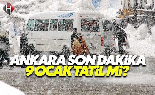 Ankara Valiliği yarın 9 Ocak Pazartesi okullar tatil mi son dakika