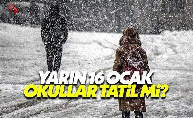 Ankara Valiliği yarın 16 Ocak Pazartesi okullar tatil mi son dakika