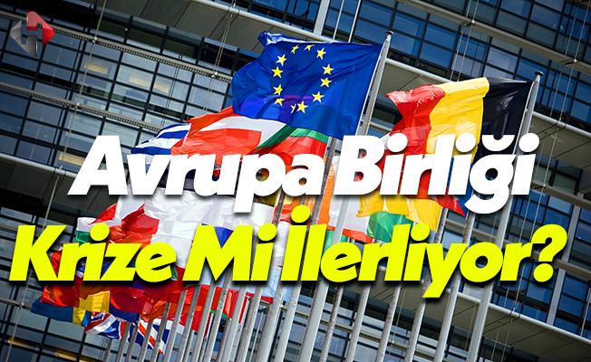 Avrupa Birliği Ekonomik Krize Mi İlerliyor?