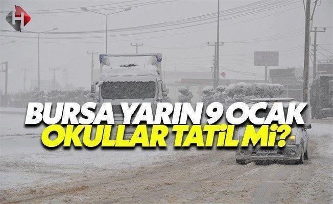 Bursa Valiliği yarın 9 Ocak Pazartesi okullar ve üniversiteler tatil mi