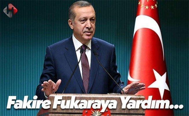 Cumhurbaşkanı Recep Tayyip Erdoğan: Fakir Fukaraya Yardım Etmelisiniz