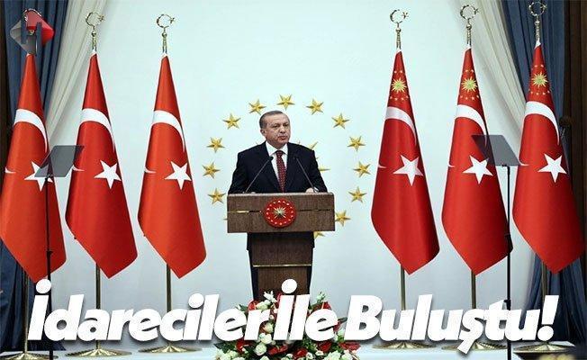 Cumhurbaşkanı Recep Tayyip Erdoğan İdareciler İle Buluştu!