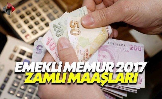 Emekli ve memur 2017 zamlı maaşlarını ne zaman ne kadar alacak