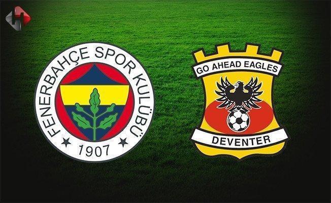 Fenerbahçe Go Ahead Eagles maçı iptal mi edildi neden