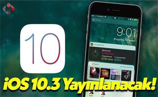 iOS 10.3 Güncellemesi Hakkında Merak Edilenler!