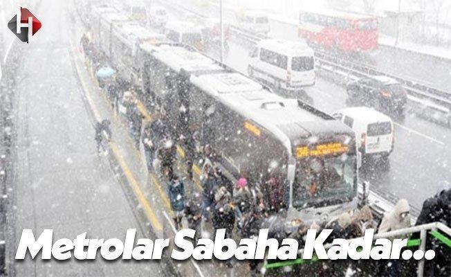 İstanbul Büyükşehir Belediyesi: Metrolar Sabaha Kadar Çalışacak!