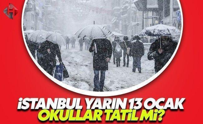 İstanbul yarın 13 Ocak Cuma okullar tatil mi son dakika valilik