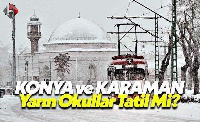 Konya ve Karaman'da yarın 11 Ocak Çarşamba okullar tatil mi valilik son dakika