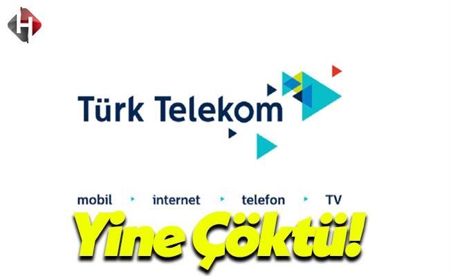 Türk Telekom'da Son Dakika Çökme Sorunu!