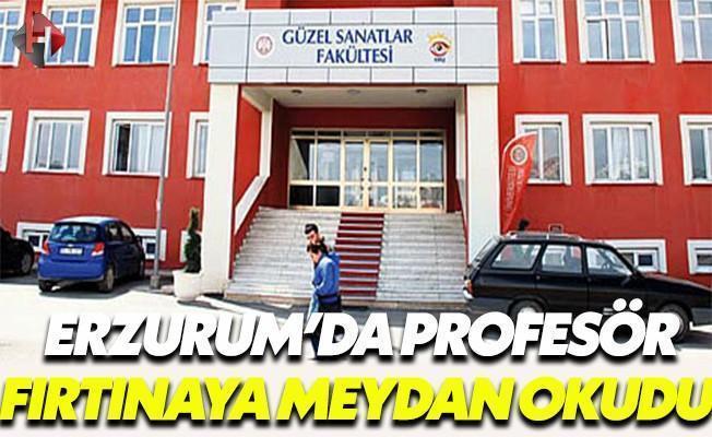 Erzurum'da Profesör 'Fırtınaya Meydan Okudu'