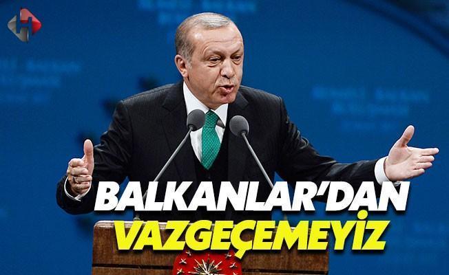 Erdoğan: Balkanlar'da Yaşananlar Bizi Üzüyor