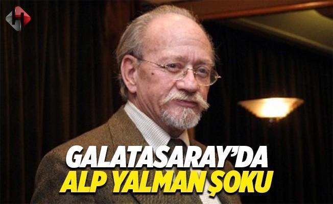 Galatasaray'da Alp Yalman istifa mı etti