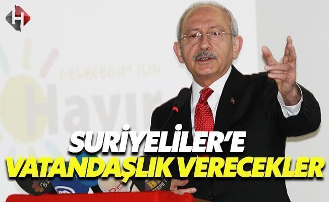 Kılıçdaroğlu: Sandıktan Evet Çıkarsa Suriyeliler'e Vatandaşık Verilecek