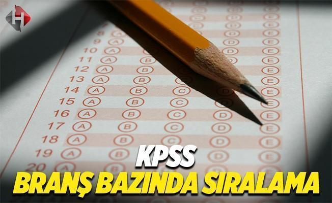 KPSS 2017 lisans, önlisans ve ortaöğretim branş bazında sıralamalar ÖSYM