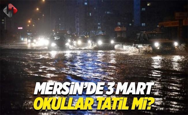 Mersin Valiliği okullar ve Mersin Üniversitesi bugün 3 Mart Cuma tatil mi son dakika