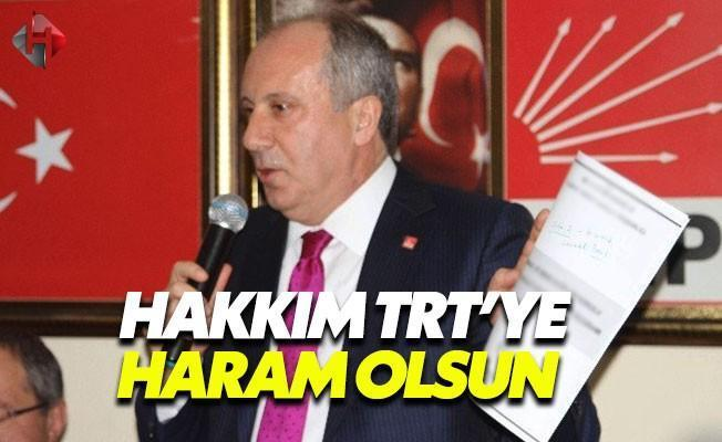 Muharrem İnce'den TRT'ye Sert Tepki