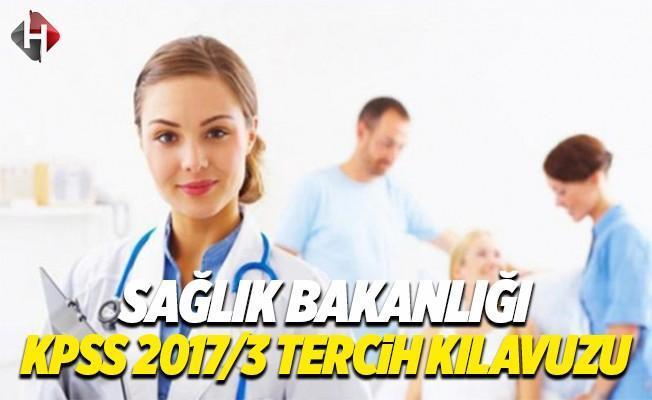 Sağlık Bakanlığı Personel Alımı KPSS 2017/3 Tercih Kılavuzu