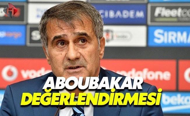 Şenol Güneş'ten Aboubakar Değerlendirmesi
