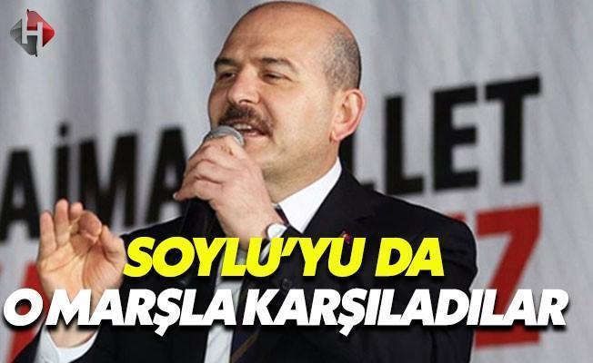 Süleyman Soylu'yu İzmir Marşı'yla Karşıladılar