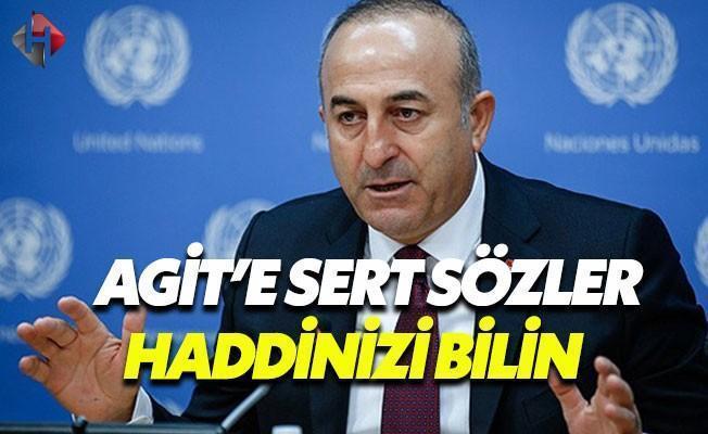 Çavuşoğlu'dan AGİT'e Sert Sözler