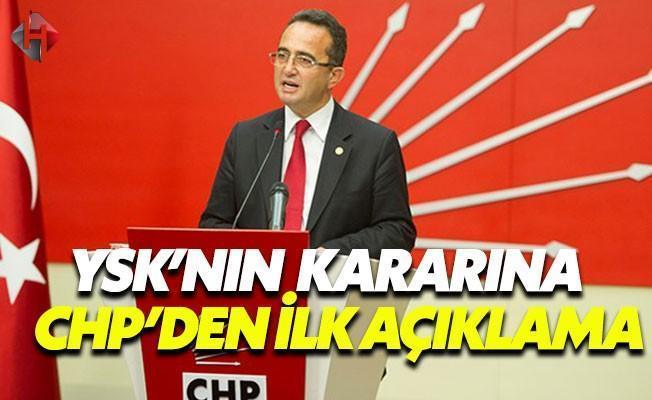 YSK'nın Verdiği Kararla İlgili İlk Açıklama CHP'den Geldi