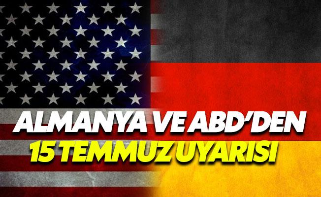 ABD'den sonra Almanya'dan da 15 Temmuz uyarısı