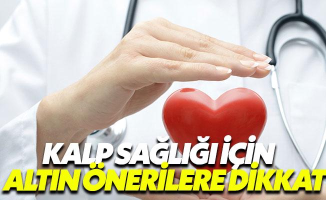 Uzmanlardan kalp sağlığını korumak için altın öneriler