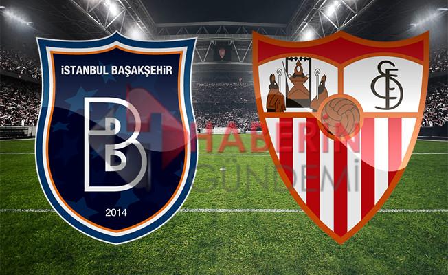 Başakşehir Sevilla maçı ne zaman şifresiz hangi kanalda?