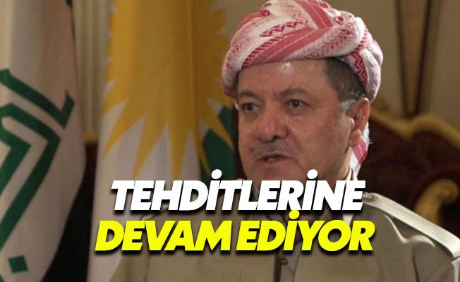 """Barzani: """"Referandum kabul edilmezse, sınırı biz çizeriz"""""""