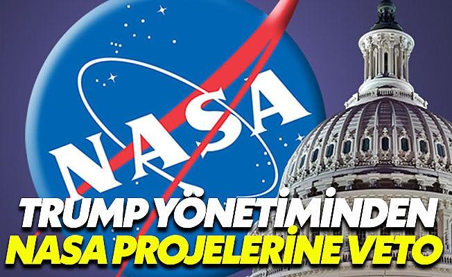Trump yönetimi NASA'nın bütçesinden kesti