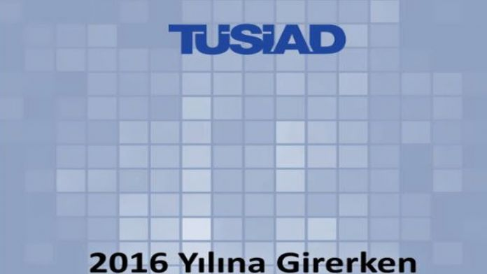 TÜSİAD 2016 öngörüsünü açıkladı