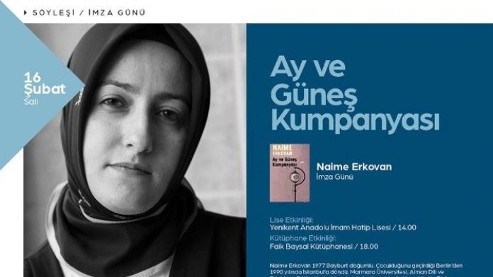 Yazar Naime Erkovan Söyleşi İçin Geliyor