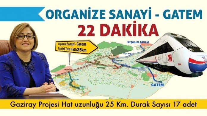 Gaziantep'e 'Gaziray' Yapılacak