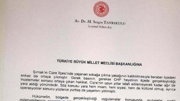 CHP'li Tanrıkulu, Cizre olaylarını araştırma komisyonu istedi