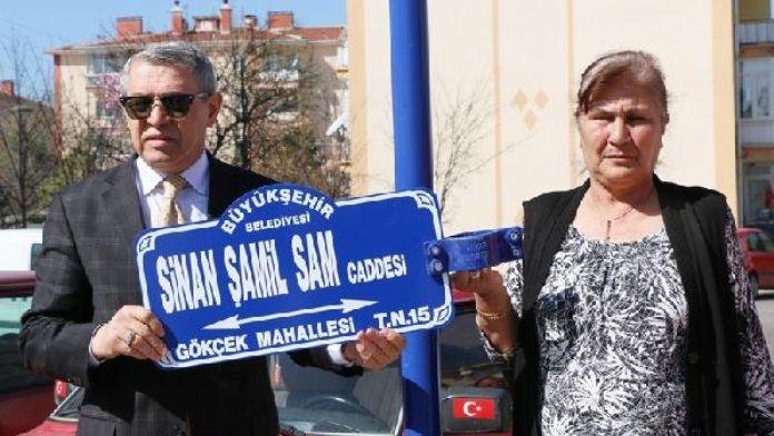 Sinan Şamil Sam'ın ismi yaşadığı sokağa verildi