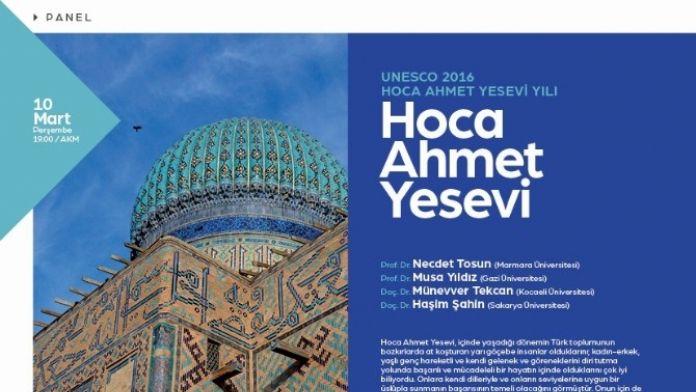 'Hoca Ahmet Yesevi' Konulu Panel AKM'de Düzenlenecek