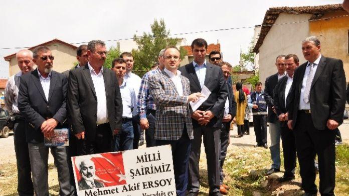 Turan, 'Mehmet Akif'in Hemşehrimiz Olması Bizim İçin Gururdur'