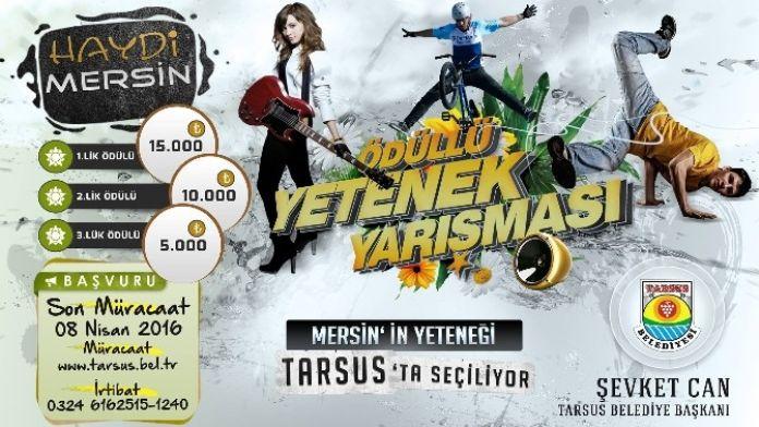 Mersin'in Yeteneği Tarsus'ta Seçiliyor