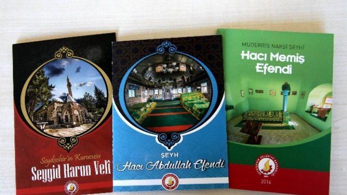 Seydişehir'in Manevi Büyükleri İçin Kitapçık Hazırlandı
