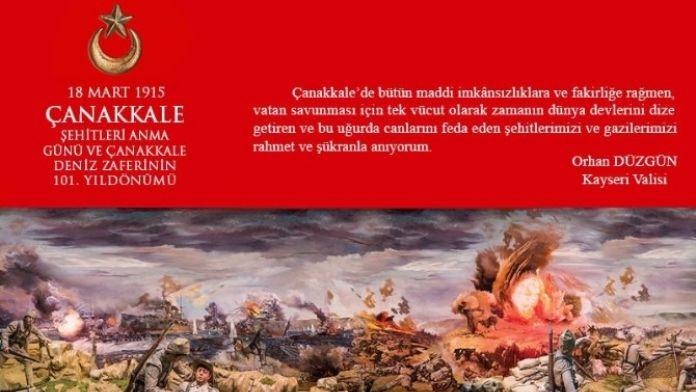 Vali Düzgün'ün '18 Mart Şehitleri Anma Günü Ve Çanakkale Deniz Zaferi'nin 101. Yıldönümü' Mesajı