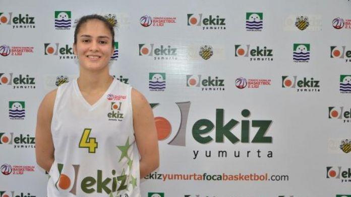 Ekiz Yumurta Foça Basketbol Büşra'yla anlaştı