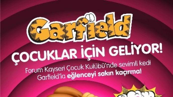 Forum Kayseri Çocuk Kulübü Garfield'ı Ağırlayacak