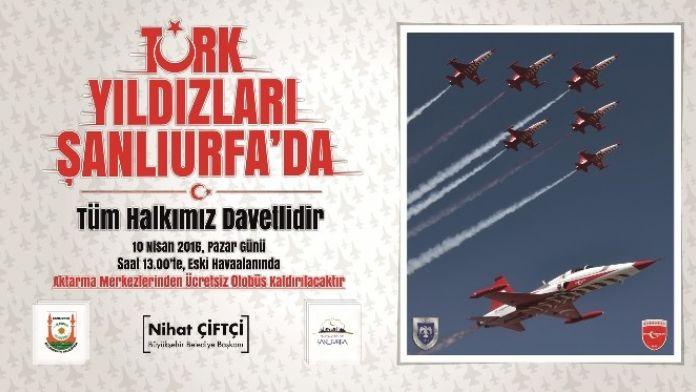 11 Nisan'da Türk Yıldızları Şanlıurfa'da Gösteri Yapacak