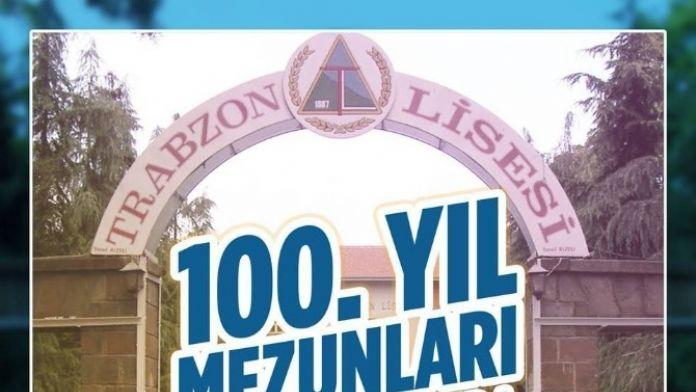 Trabzon Lisesi 100'üncü Yıl Mezunları, Eğitim Çınarında Buluşuyor