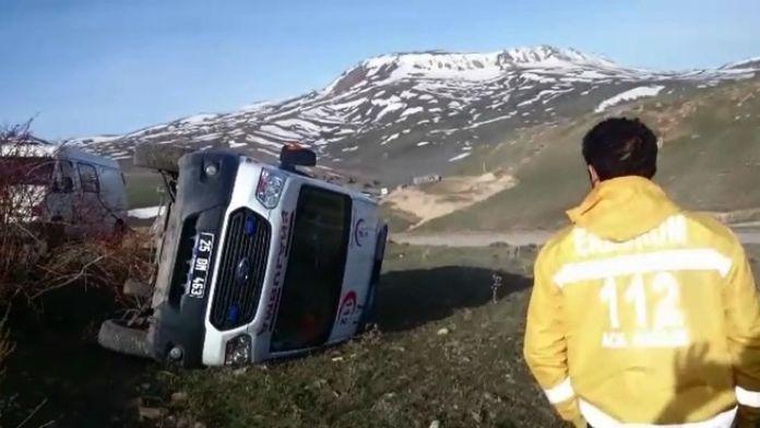 Erzurum'a Hasta Getiren Ambulans Yan Yattı