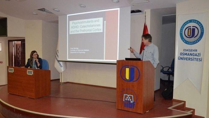 Amerikalı Profesör ESOGÜ'de Dikkat Eksikliği Hiperaktivite Bozukluğu Konulu Konferans Verdi